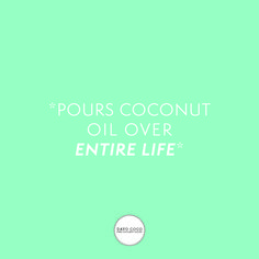 Pours coconut oil over entire life #dayococo #finecoconutgoods #vegan #organic #welovecoco #coconut #organicproducts #coconutoil #healthy #surfin #naturalproducts #blog #kokosöl #quote #bali #hawaii #australia #coconutoilbenefits #fitfood #skincare Benefits Of Coconut Oil, Skin Care, Healthy, Bali, Quotes, Life, Vegan, Mct Oil, Kissing Lips