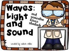 Waves:  Light and Sound is a Next Generation Science standards unit that blends reading, writing, and hands on experiments so that the students can learn the following standards:1-PS4-1.Plan and conduct investigations to provide evidence that vibrating materials can make sound and that sound can make materials vibrate. 1-PS4-2.Make observations to construct an evidence-based account that objects in darkness can be seen only when illuminated.1-PS4-3.Plan and conduct investigations to…