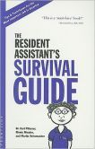 Resident Assistant's Survival Guide. I may need this :)