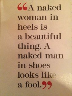 As quoted from Mr. C. Louboutin