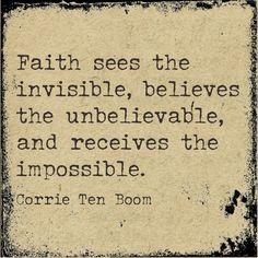 faith quote; Corrie ten Boom