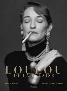 'Loulou de la Falaise, the Glamorous Romantic' cover — Rizzoli