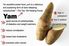 Yam and its benefits..  Yams are a good source of vitamin B6, and potassium. In addition, because they're rich in fiber, yams fill you up without filling out your hips and waistline. And one more benefit, yams are a good source of manganese!