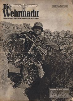 Die Wehrmacht as a German Military magazine, which was published from 1936 to promote the newly formed Wehrmacht up until it's cancellation in September Aimed at the younger reader, it cost a fair 25 Reichspfennig Nagasaki, Hiroshima, Fukushima, Luftwaffe, Ww2 Posters, Nazi Propaganda, German People, Germany Ww2, The Third Reich
