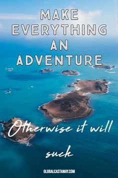 A great collection of 102 adventure quotes perfect for caption of your next social media post. #globalcastaway