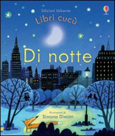 Di #notte edizione Usborne publishing  ad Euro 8.42 in #Usborne publishing #Libri per ragazzi