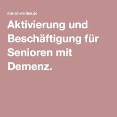 Aktivierung und Beschäftigung für Senioren mit Demenz. …
