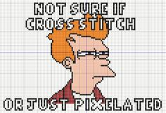 """""""Not sure if cross stitch, or just pixelated"""" Fry meme cross stitch"""