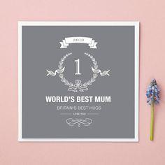 World's Best Mum? Tell her! £4.50