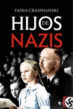 Hasta 1945 sus padres fueron héroes nacionales. Después de la derrota alemana, pasaron a ser criminales de guerra. Los hijos de Himmler, Göring, Hess… vivieron durante el Tercer Reich rodeados de privilegios bajo la protección de padres todopoderosos. Desconocían los crímenes que habían cometido estos, pero años más tarde descubrirían su responsabilidad en los mismos. Búscalo en http://absys.asturias.es/cgi-abnet_Bast/abnetop?ACC=DOSEARCH&xsqf01=hijos+nazis+crasnianski
