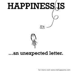Happiness #512: Happiness is an unexpected letter.