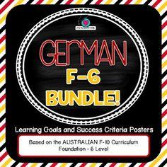 BUNDLE! F-6 GERMAN  Au. Curric. F-10 Learning Goals & Success Criteria Posters.