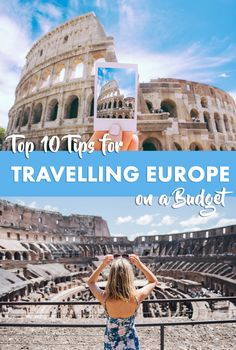 How to travel Europe and save money with these top budget saving hacks!