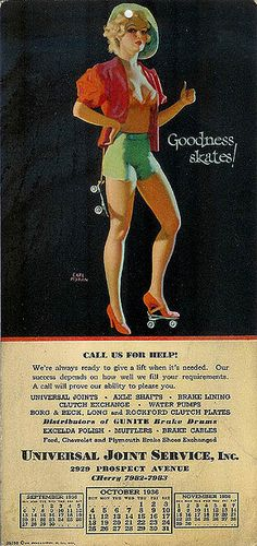 1936 Earl Moran pinup by Vintage Roadside Vintage roller skating themed pinup used by Universal Joint Service. 1936.