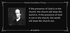 TOP 25 QUOTES BY CHARLES GRANDISON FINNEY | A-Z Quotes