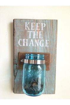KEEP THE CHANGE  Laundry room decor