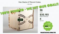 Wax Stacks Vinyl Crate reached it's goal on kickstarter Record Crate, Play Day, Paper Shopping Bag, Crates, Goal, Campaign, Fun, Shipping Crates, Cubbies