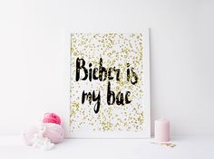 JUSTIN BIEBER QUOTE,Song Quotes,Bieber Is My Bae,Girl Room Decor,Gift For Her,Lyric Song,Typography Art Print,Wall Art,Printable Quote von sweetandhoneyprints auf Etsy