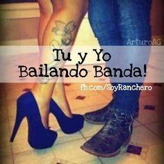 Tu y yo Bailando Banda!!!