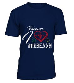 # JULIEANN LOVE FOREVER .  JULIEANN LOVE FOREVER  A GIFT FOR THE SPECIAL PERSON  It's a unique tshirt, with a special name!   HOW TO ORDER:  1. Select the style and color you want:  2. Click Reserve it now  3. Select size and quantity  4. Enter shipping and billing information  5. Done! Simple as that!  TIPS: Buy 2 or more to save shipping cost!   This is printable if you purchase only one piece. so dont worry, you will get yours.   Guaranteed safe and secure checkout via:  Paypal | VISA…