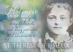 Holiness consists simply in doing Gods will and being just what God wants us to be.  An elegant and inspirational custom designed quote from St. Therese of Lisieux, The Little Flower. Perfect for gifts - Confirmation, RCIA, Christmas, Easter, Birthday, or for your home or office wall. This piece was custom designed and digitized for reproduction.