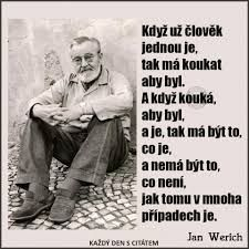 Výsledek obrázku pro citáty jan werich Words Of Wisdom Quotes, Life Quotes, Motivational Quotes, Inspirational Quotes, Secret Love, Reiki, The Dreamers, Qoutes, Clip Art