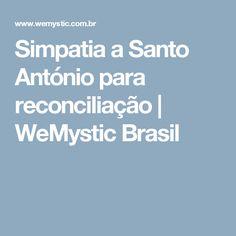 Simpatia a Santo António para reconciliação | WeMystic Brasil