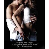 Playing For Keeps (A Neighbor From Hell Series) (Kindle Edition)By R.L. Mathewson