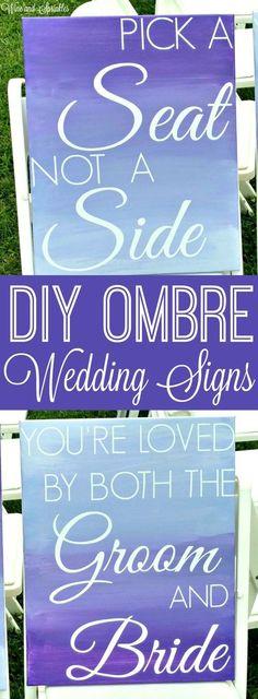 DIY Ombre Wedding Signs #diywedding #ombre