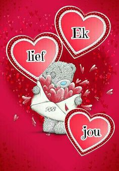 Valentine Verses, Valentine Crafts, Be My Valentine, Sister Quotes Funny, Mom Quotes From Daughter, Afrikaanse Quotes, Goeie More, Tatty Teddy, Romantic Love Quotes