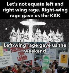 Left wing rage gets shit done. Right wing rage gets people killed.