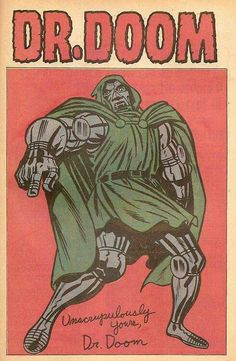 Imho, along with The Thing, no-one's been able to match Kirby's rendition of Doom, no matter how much they've tried (& they've tried pretty damn hard!).