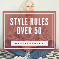 Style rules over 50.