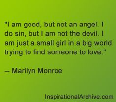 Marilyn Monroe good but not an angel quote