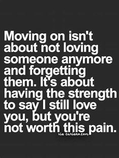New Quotes About Moving On Tattoos Truths 32 Ideas Missing Family Quotes, Quotes About Moving On From Friends, Go For It Quotes, Best Love Quotes, New Quotes, True Quotes, Words Quotes, Quotes To Live By, Inspirational Quotes