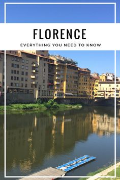 EVERYTHING YOU NEED TO KNOW ABOUT FLORENCE, ITALY!
