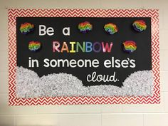 "Set the tone of positivity and kindness in your classroom with this bulletin board set sporting the quote, ""Be a rainbow in someone else's cloud."" This product has the lettering for you to print and be able to create the bulletin board in your room, as well as some tips on how to create a board similar to the one I created, as pictured in the cover photo. https://www.teacherspayteachers.com/Product/Be-a-Rainbow-in-Someone-Elses-Cloud-Bulletin-Board-Set-3311485"