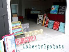 Lake Girl Paints- love her signs  I like the floats my boat sign in the pic