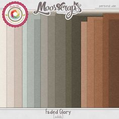 Faded Glory - solids by Moosscrap's Designs