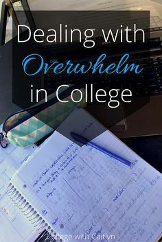 How to Deal with Overwhelm in College | College with Caitlyn