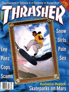 Jaime Reyes gets the cover of Thrasher magazine in April 1994 with a 360 flip on the bank.