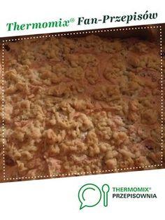 Pleśniak z powidłami albo owocami jest to przepis stworzony przez użytkownika ewaxbraun. Ten przepis na Thermomix<sup>®</sup> znajdziesz w kategorii Słodkie wypieki na www.przepisownia.pl, społeczności Thermomix<sup>®</sup>. Cooking, Kitchens, Thermomix, Kuchen, Woman, Kitchen, Brewing, Cuisine, Cook