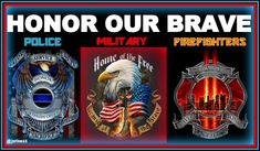 """Judy Stines on Twitter: """"HONOR OUR BRAVE! POLICE MILITARY FIREFIGHTERS #TCOT…"""