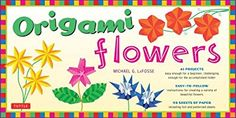 Origami Flowers Kit: [Origami Kit with 2 Books, 98 Papers, 41 Projects]