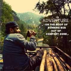 Adventure on the roof of running bus out of comfort zone  #rohityoge #quote  #bus #running #adventure #travel #photography #fun