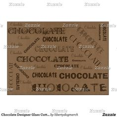 Shop Chocolate Designer Glass Cutting Board - Gifts created by libertydogmerch. Glass Cutting Board, Bamboo Cutting Board, Valentine Day Love, Valentines, Design Your Kitchen, Customizable Gifts, Romantic Gifts, Country Chic, Store Design