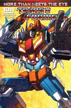 IDW's Transformers More Than Meets The Eye Issue 19 Cover A http://www.transformertoys.co.uk/images/news/201304/idw-july-2013/more-than-meets-the-eye-issue-19-cover-a.jpg