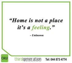 """""""Home is not a place it's a feeling.""""#SundayMotivations #ThirdGenerationCAW"""