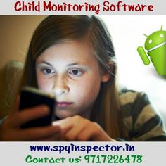 SPY INSPECTOR SOFTWARE: Android Spy Software: Keep An Eye Over Your Kids A...