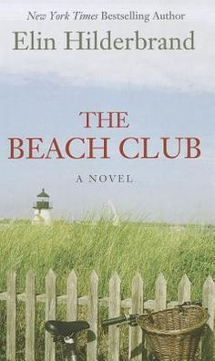 The Beach Club by Elin Hilderbrand Hands down, my favorite fiction author. Great Books To Read, I Love Books, Good Books, My Books, Beach Reading, I Love Reading, Summer Reading Lists, Book Club Books, Book Lists